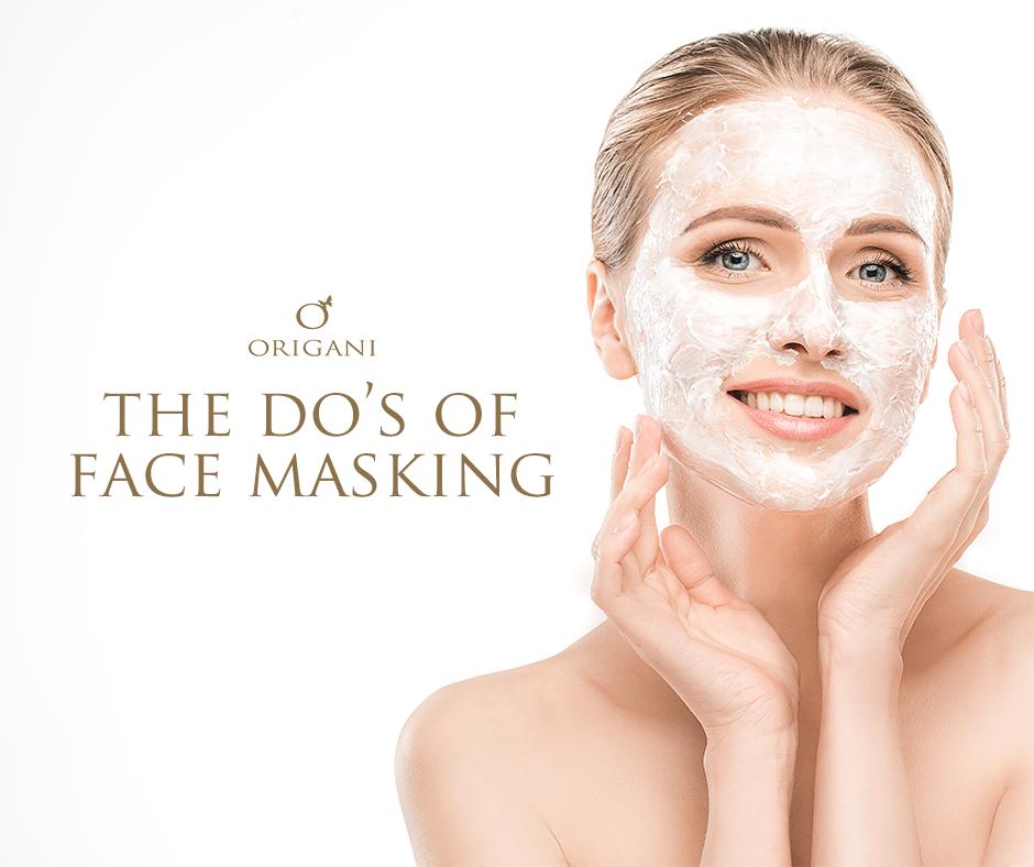 The 5 Do's of Face Masking