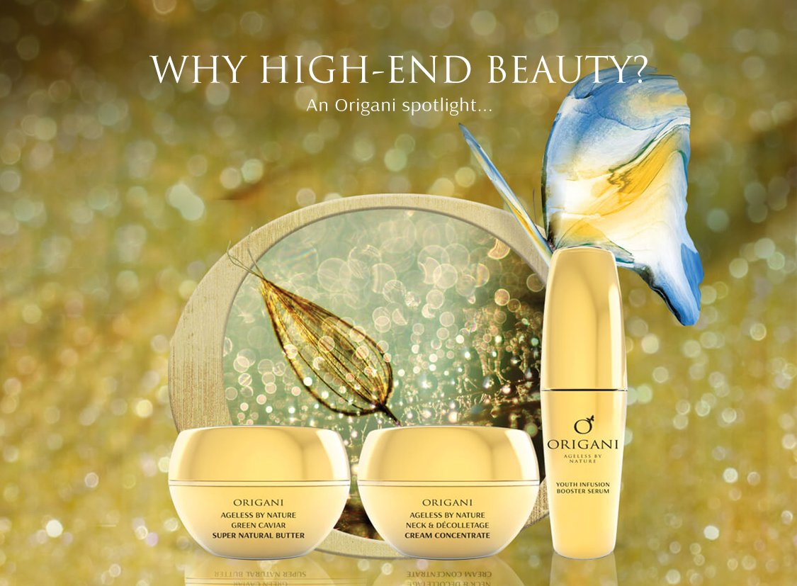 Why High-End Beauty? An Origani Spotlight...